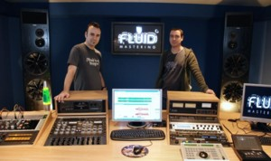 Nick Watson and Tim Debney at Fluid Mastering