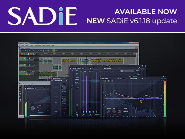 NEW SADiE Version 6.1.18 update